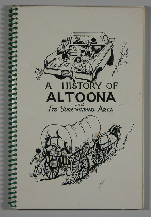 A History of Altoona and It's Surrounding Area