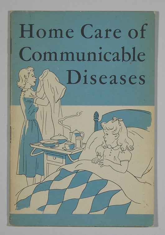 Home Care of Communicable Diseases