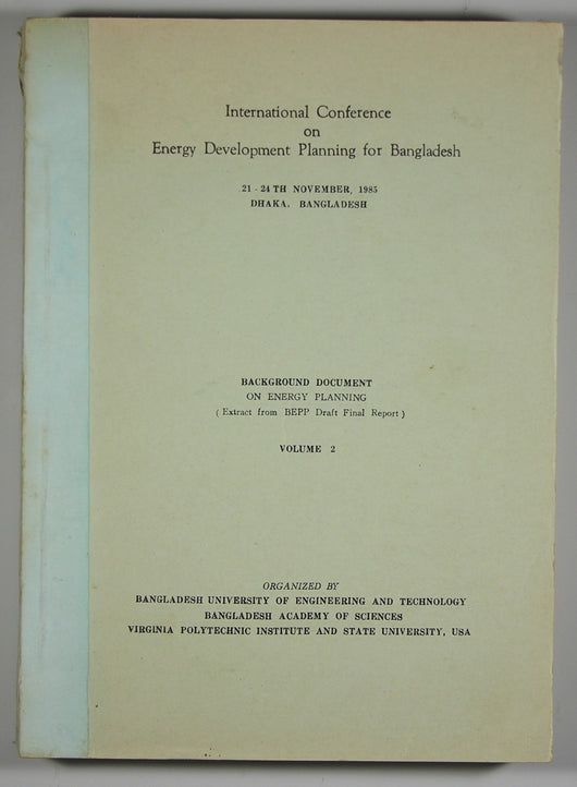 Bangladesh - Background Document on Energy Planning - Vol 2 International Conference on Energy Development Planning for Bangladesh