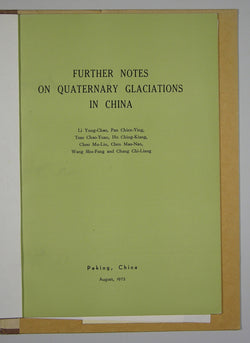 Further Notes on Quaternary Glaciations in China