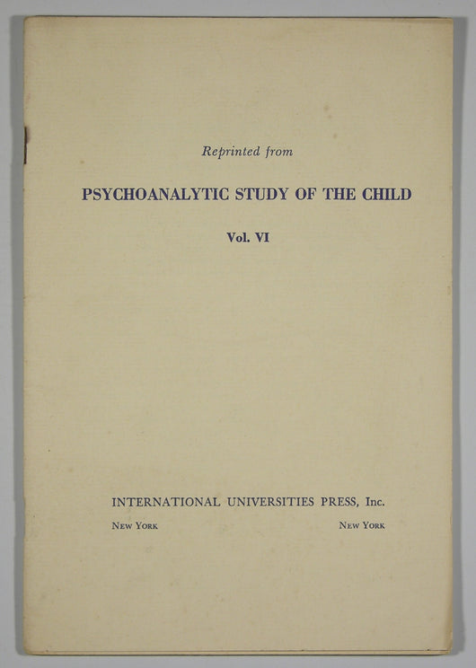 Some Comments and Observations on Early Autoerotic Activities Reprinted from Psychoanalytic Study of the Child Vol. VI