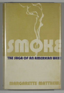 Smoke: The Saga of an American Weed