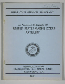 An Annotated Bibliography of United States Marine Corps Artillery