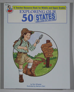 Exploring Our 50 States: A Teacher Resource Guide Book For Middle and Upper Grades