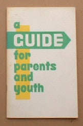 A Guide for Parents and Youth: A Booklet of Laws Concerning Youth with Tips for Parenting