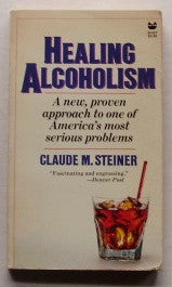Healing Alcoholism: A New, Proven Approach to One of America's Most Serious Problems