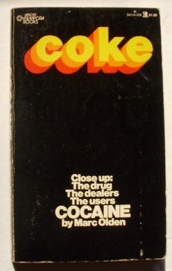 Cocaine - Close Up: The Drug The Dealers The Users