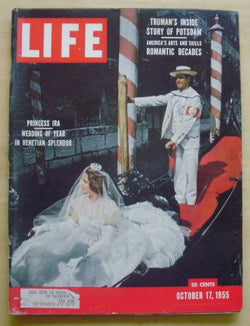 Life Magazine - Vol. 39, No. 16, October 17, 1955 Princess Ira: Wedding of Year in Venetian Splendor on cover