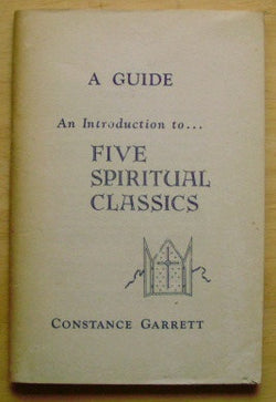 A Guide: An Introduction to Five Spiritual Classics