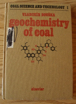 Geochemistry of Coal - Coal Science and Technology 1