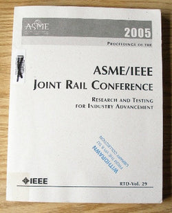 2005 Proceedings of the ASME/IEEE Joint Rail Conference - Research and Testing for Industry Advancement - RTD-Vol. 29
