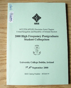 2000 High Frequency Postgraduate Student Colloquium - 5th IEEE - 7th, 8th September 2000 - University College Dublin, Ireland
