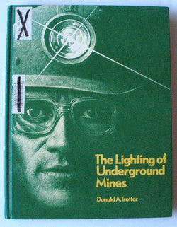 The Lighting of Underground Mines
