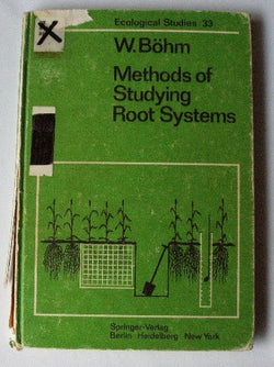 Ecological Studies Analysis and Synthesis Volume 33 Methods of Studying Root Systems
