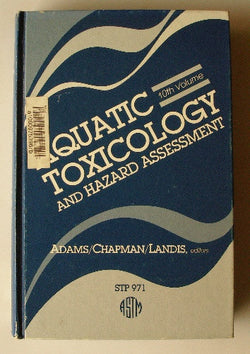 Aquatic Toxicology and Hazard Assessment: 10th Volume