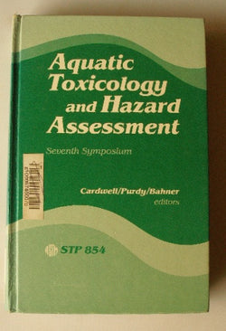 Aquatic Toxicology and Hazard Assessment: Seventh Symposium