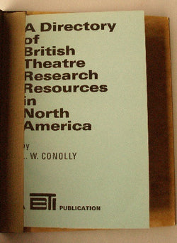 A Directory of British Theatre Research Resources in North America