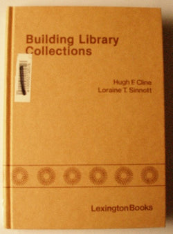 Building Library Collections Policies and Practices in Academic Libraries