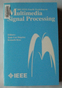 2001 IEEE fourth Workshop on Multimedia Signal Processing