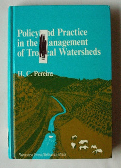 Policy and Practice in the Management of Tropical Watersheds