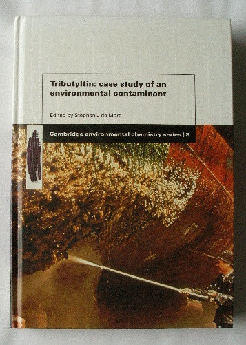 Tributyltin: Case Study of an Environmental Contaminant