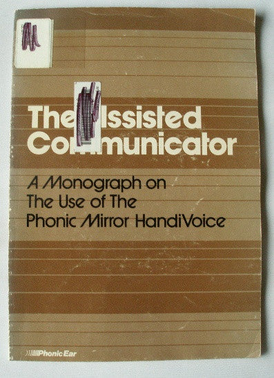 The Assisted Communicator