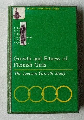 Growth and Fitness of Flemish Girls - HKP Sport Science Monograph Series Volume 3