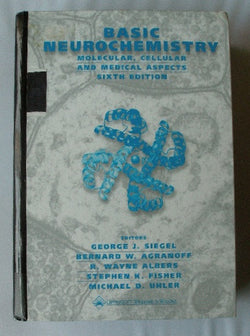 Basic Neurochemistry - Molecular, Cellular and Medical Aspects