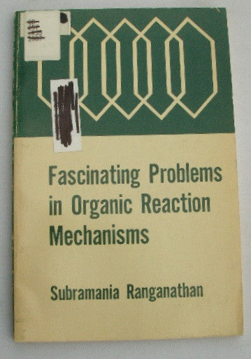 Fascinating Problems in Organic Reaction Mechanisms