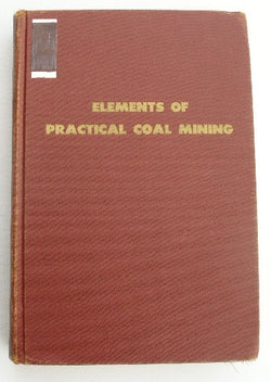 Elements of Practical Coal Mining