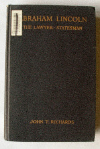 Abraham Lincoln - The Lawyer-Statesman