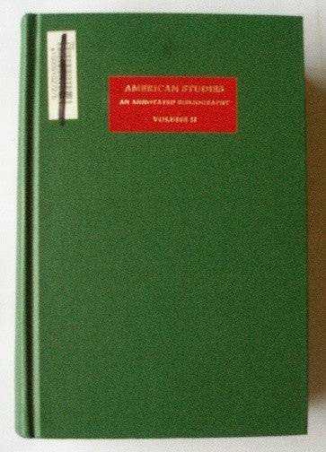 American Studies - An Annotated Bibliography - Volume II