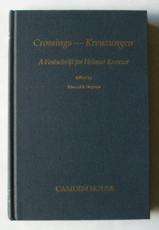 Crossings-Kreuzungen - A Festschrift for Helmut Kreuzer