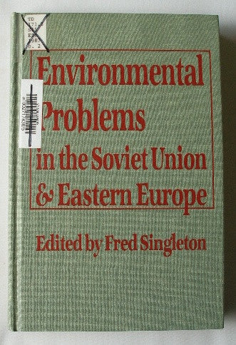 Environmental Problems in the Soviet Union & Eastern Europe