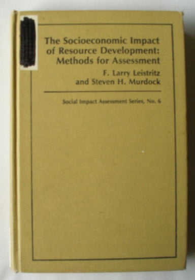 The Socioeconomic Impact of Resource Development: Methods for Assessment