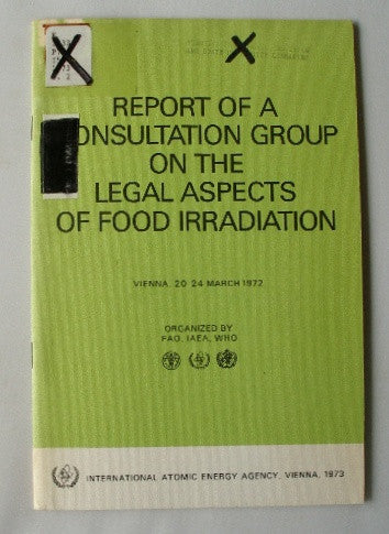 Report of a Consultation Group on the Legal Aspects of Food Irradiation