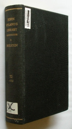 Bulletin of the John Rylands Library - Manchester - Volume 22. 1938
