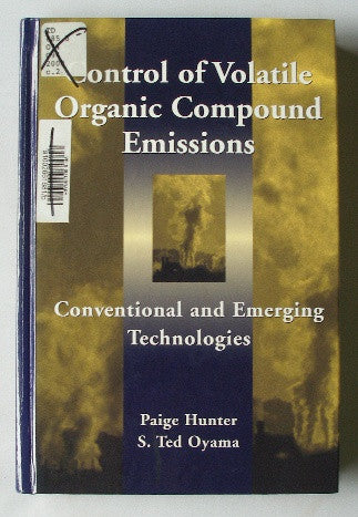Control of Volatile Organic Compound Emissions - Conventional and Emerging Technologies