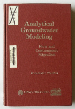 Analytical Groundwater Modeling - Flow and Contaminant Migration