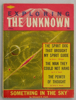 Exploring the Unknown Volume 3 No. 1 April, 1962