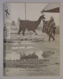 A Well Trained Llama: A Trainers Guide -- Some Photos, Many Llamas, Some Stories Too...