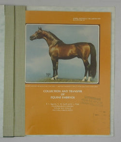 Collection and Transfer of Equine Embryos - Animal Reproduction Laboratory - Bulletin No. 1
