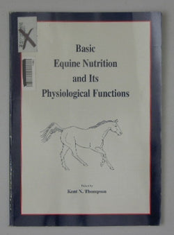 Basic Equine Nutrition and Its Physiological Functions