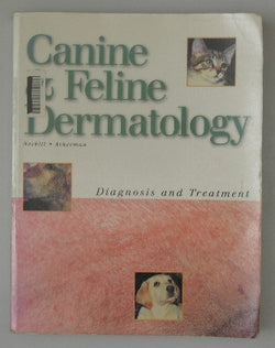 Canine and Feline Dermatology: Diagnosis and Treatment