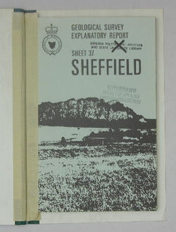 Geological Survey Explanatory Report - Geological Atlas 1 Mile Series, Zone 7 Sheet 37(8115S) -- Sheffield