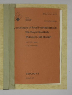 A Catalogue of Fossil Vertebrates in the Royal Scottish Museum, Edinburgh - Part Two/ Agnatha - Geology 2 - Information Series