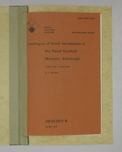 A Catalogue of Fossil Vertebrates in the Royal Scottish Museum, Edinburgh - Part Five / Acanthodii - Geology 6 - Information Series