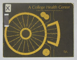 A College Health Center- Case Studies of Educational Facilities #6