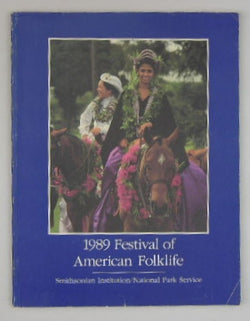 1989 Festival of American Folklife - June 23-27 - June 30-July 4