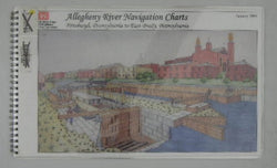 Allegheny River Navigation Charts: Pittsburgh, Pennsylvania to East Brady, Pennsylvania - January 2004